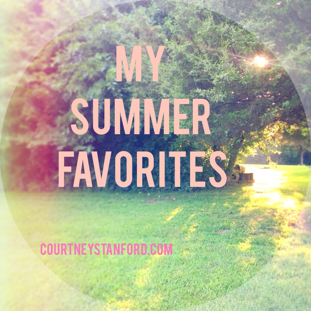 My Summer Favorites