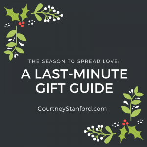 The Season to Spread Love: A Last-Minute Gift Guide
