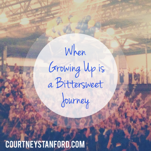 For All of the Graduates: When Growing Up Is a Bittersweet Journey